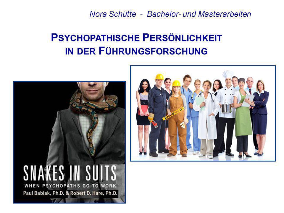 Psychopathische Persönlichkeit in der Führungsforschung