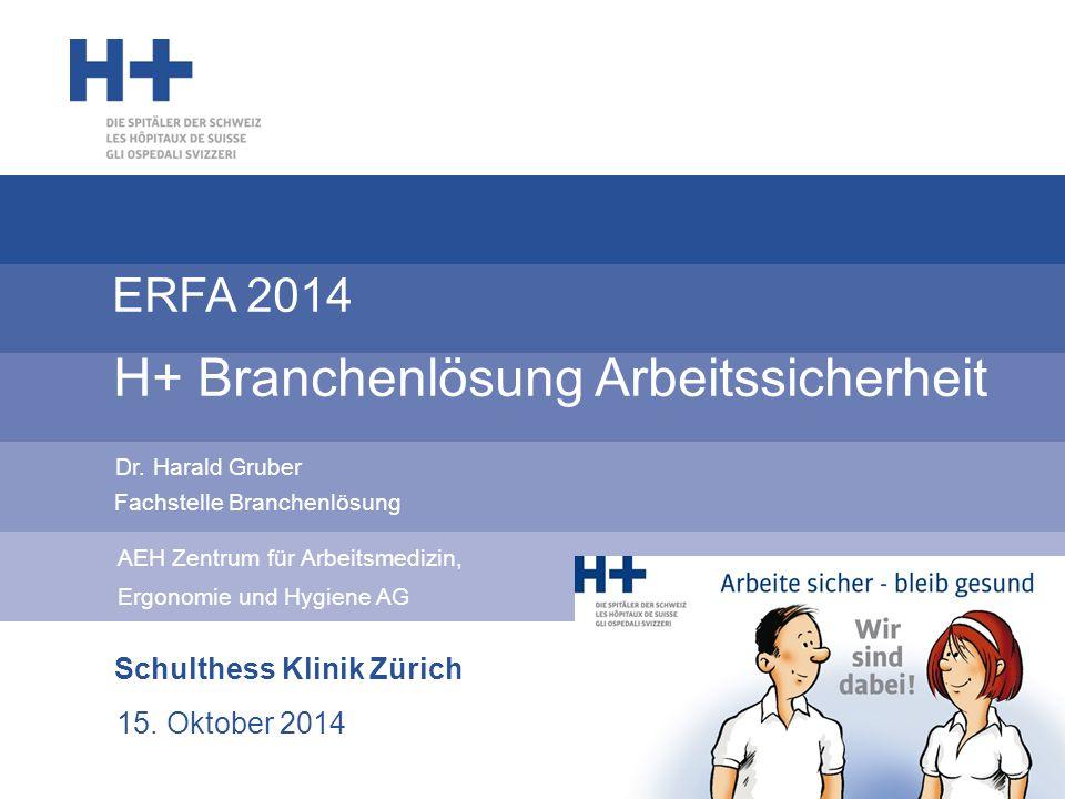 ERFA 2014 H+ Branchenlösung Arbeitssicherheit