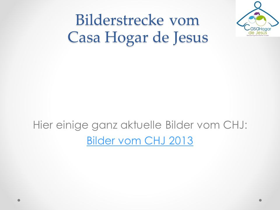 Bilderstrecke vom Casa Hogar de Jesus
