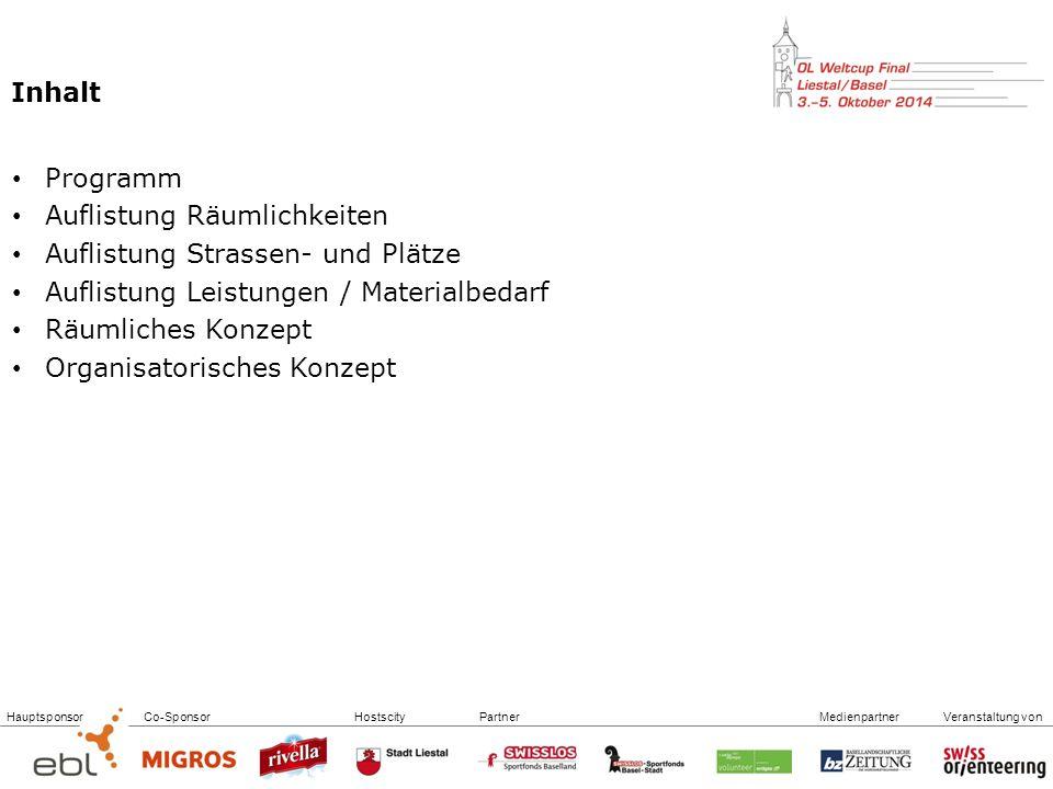 Inhalt Programm. Auflistung Räumlichkeiten. Auflistung Strassen- und Plätze. Auflistung Leistungen / Materialbedarf.