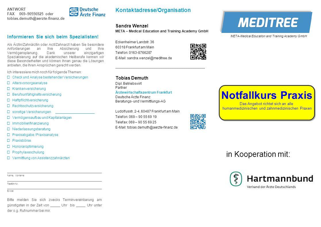 Notfallkurs Praxis in Kooperation mit: Kontaktadresse/Organisation