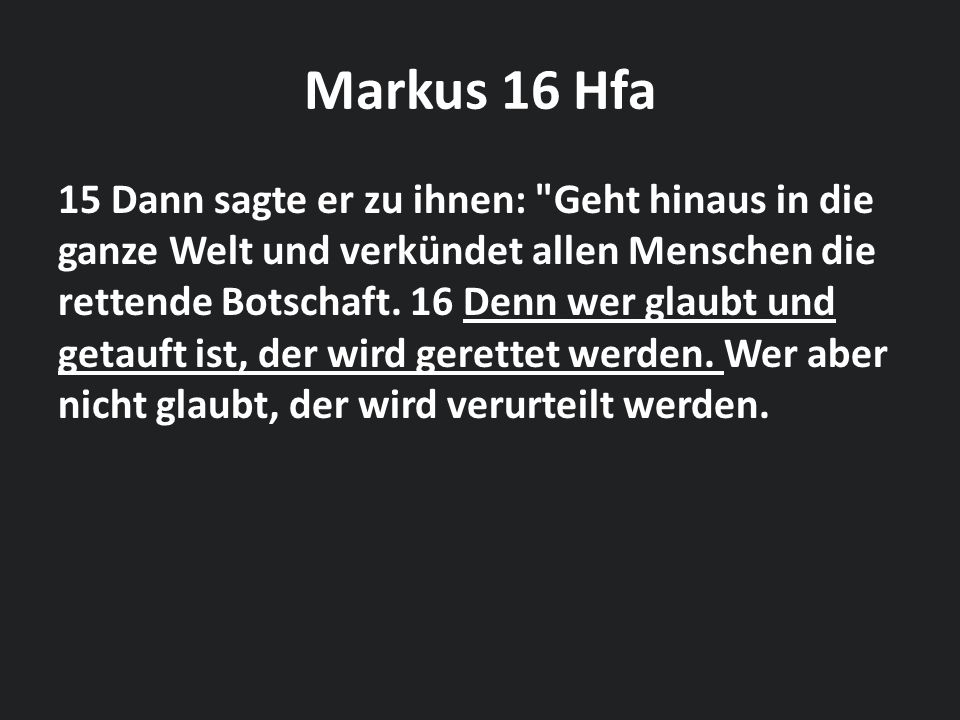 Markus 16 Hfa
