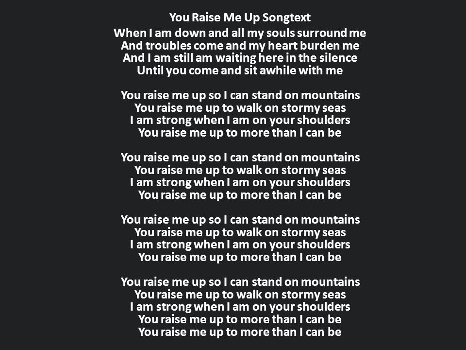 You Raise Me Up Songtext
