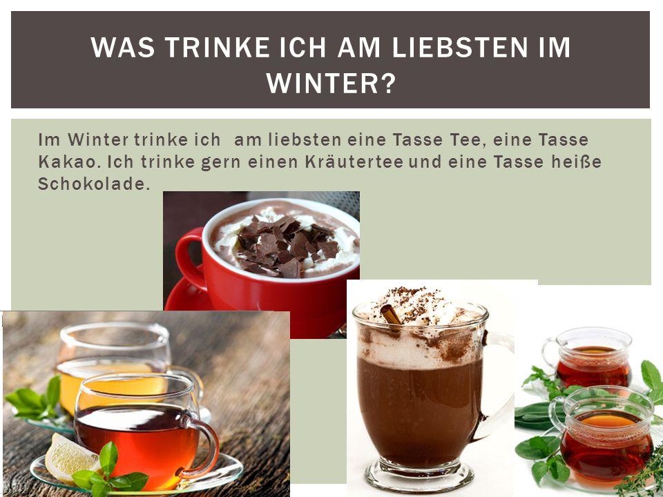 Was trinke ich am liebsten im Winter