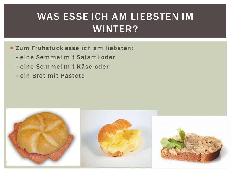 Was esse ich am liebsten im winter