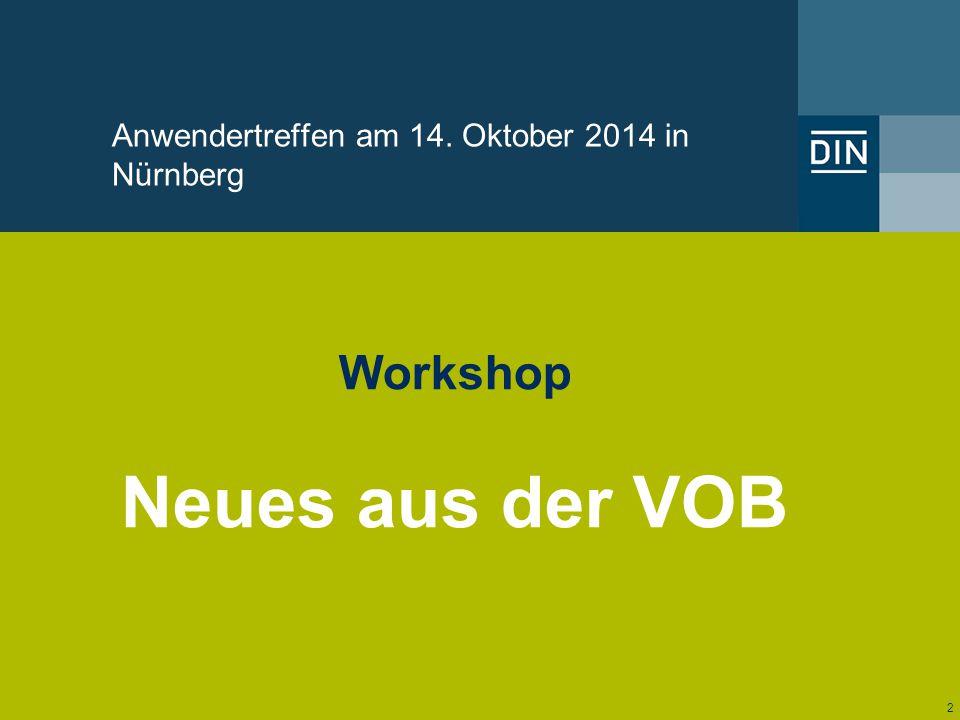 Neues aus der VOB Workshop