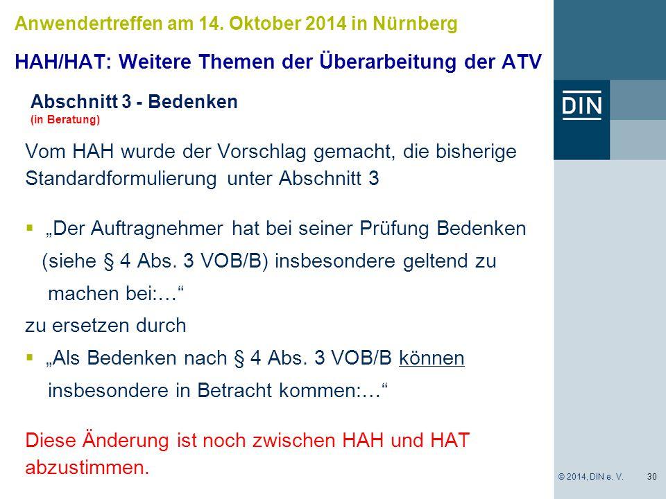 HAH/HAT: Weitere Themen der Überarbeitung der ATV