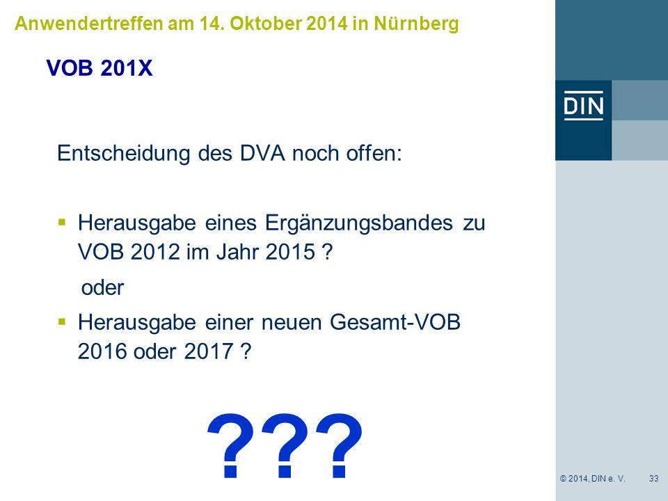 VOB 201X Entscheidung des DVA noch offen: