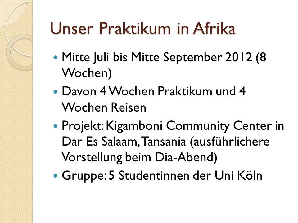 Unser Praktikum in Afrika
