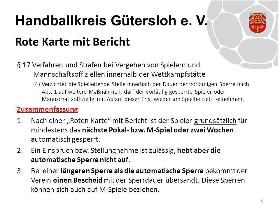 Rote Karte mit Bericht § 17 Verfahren und Strafen bei Vergehen von Spielern und Mannschaftsoffiziellen innerhalb der Wettkampfstätte.