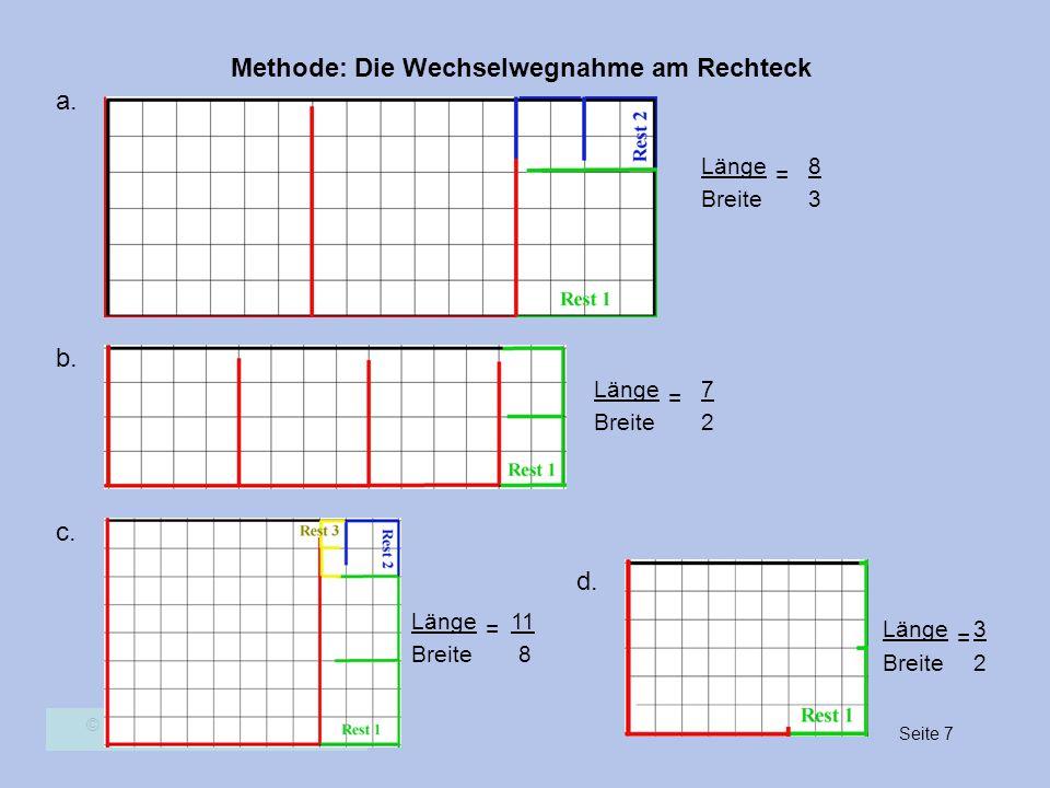a. b. c. d. Länge 8 = Breite 3 Länge 7 = Breite 2 Länge 11 = Länge 3 =