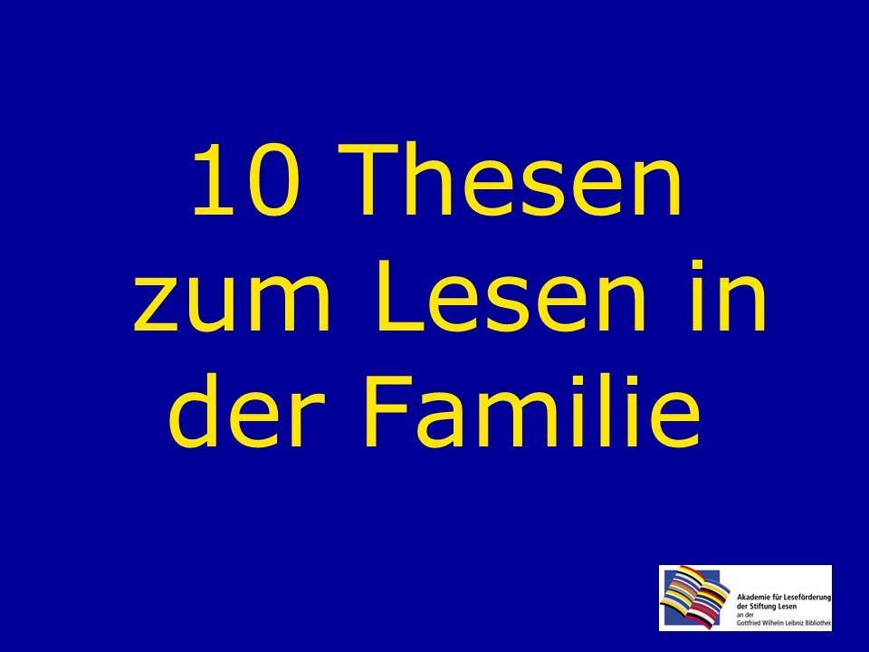 10 Thesen zum Lesen in der Familie
