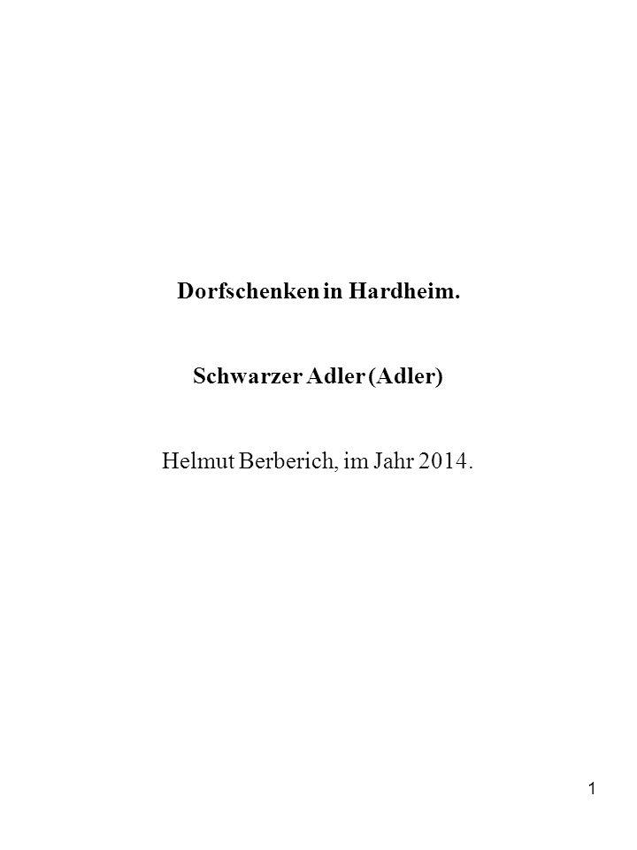 Dorfschenken in Hardheim. Schwarzer Adler (Adler)