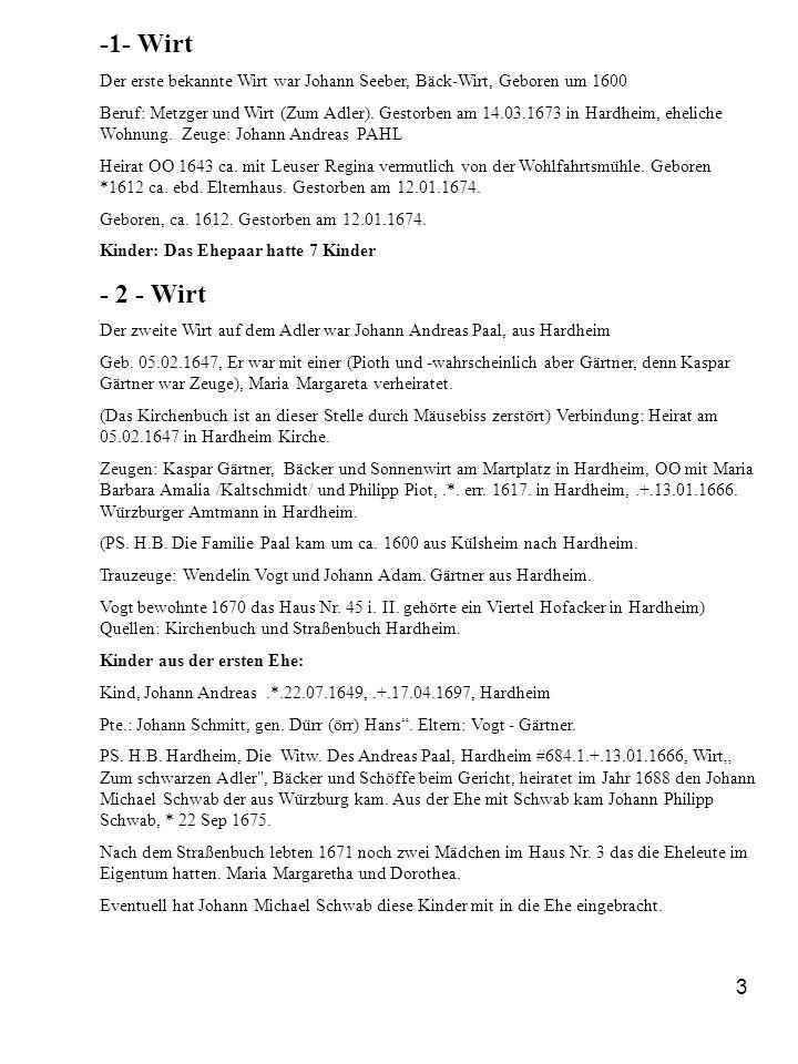 -1- Wirt Der erste bekannte Wirt war Johann Seeber, Bäck-Wirt, Geboren um 1600.