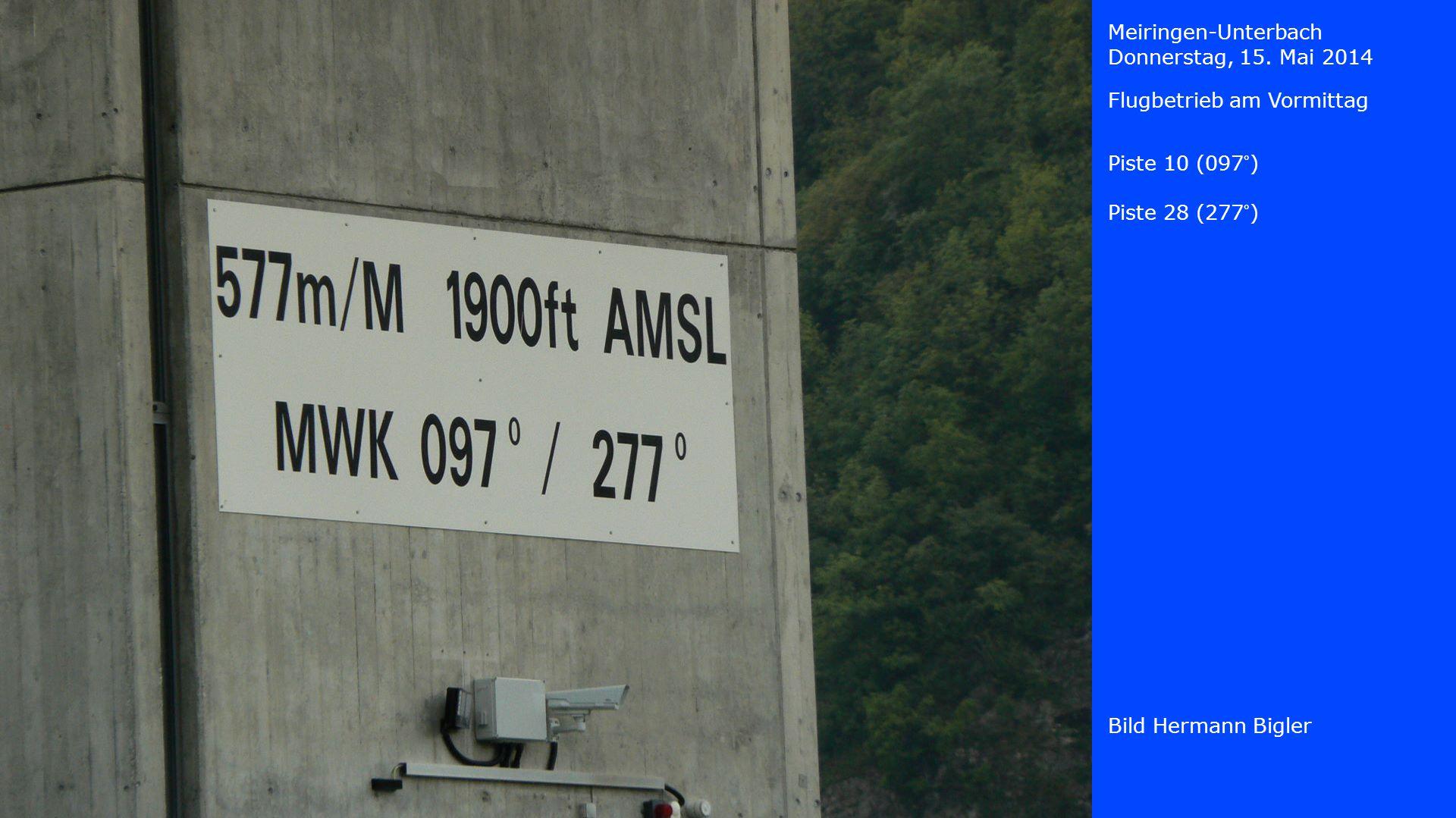 Meiringen-Unterbach Donnerstag, 15. Mai 2014. Flugbetrieb am Vormittag. Piste 10 (097°) Piste 28 (277°)