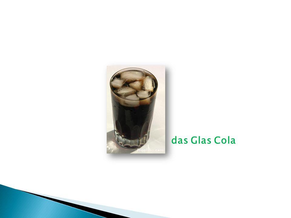 das Glas Cola