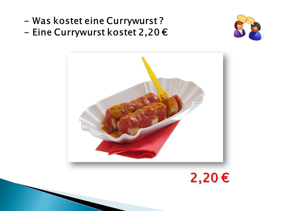 - Was kostet eine Currywurst