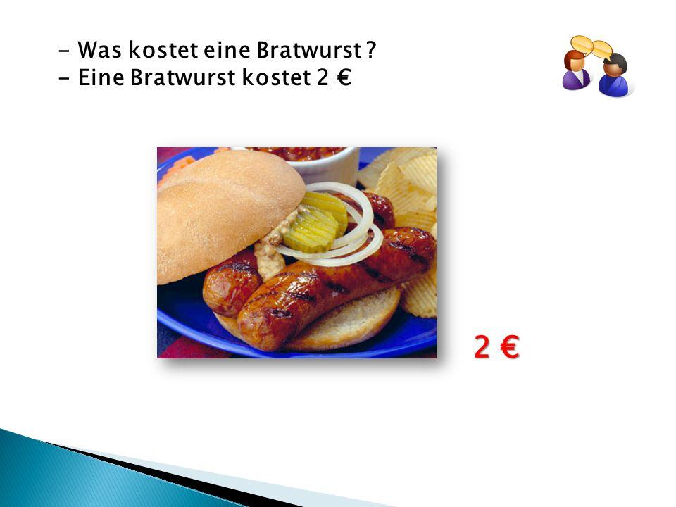 - Was kostet eine Bratwurst