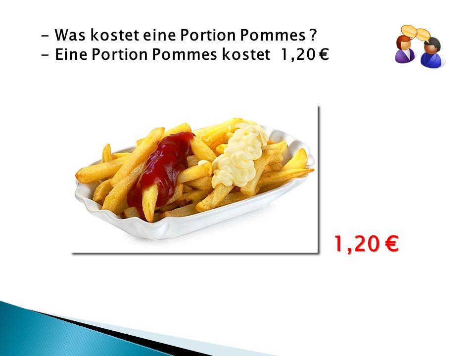 1,20 € - Was kostet eine Portion Pommes