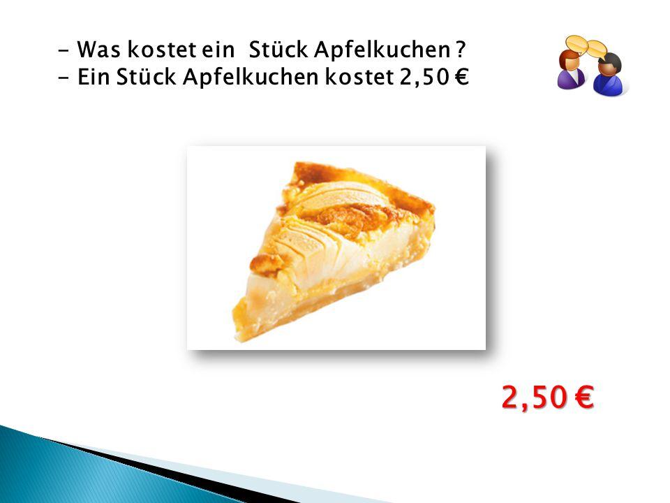 2,50 € - Was kostet ein Stück Apfelkuchen