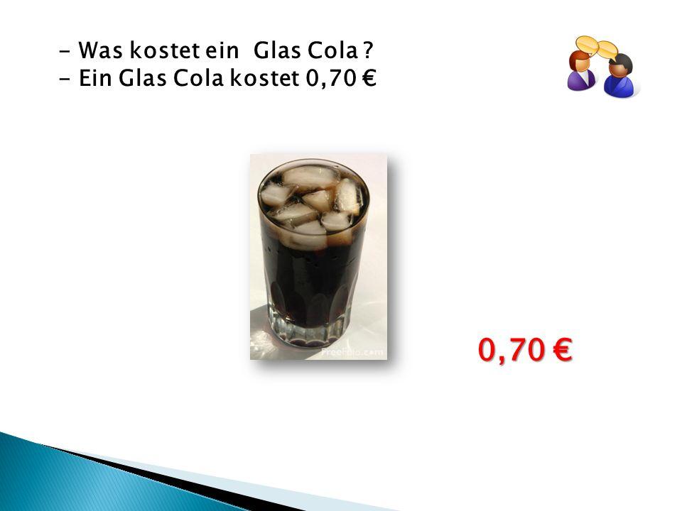 - Was kostet ein Glas Cola