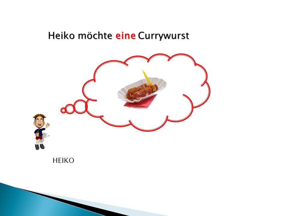 Heiko möchte eine Currywurst