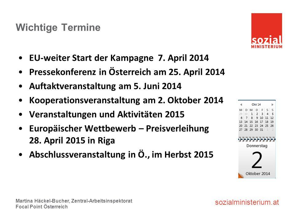 Wichtige Termine EU-weiter Start der Kampagne 7. April 2014