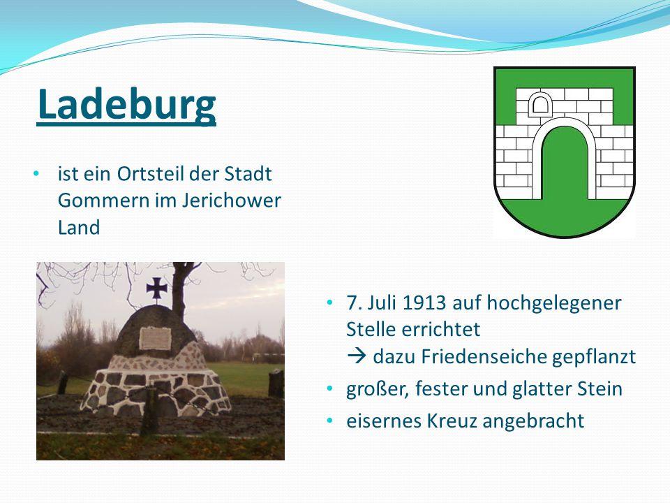 Ladeburg ist ein Ortsteil der Stadt Gommern im Jerichower Land