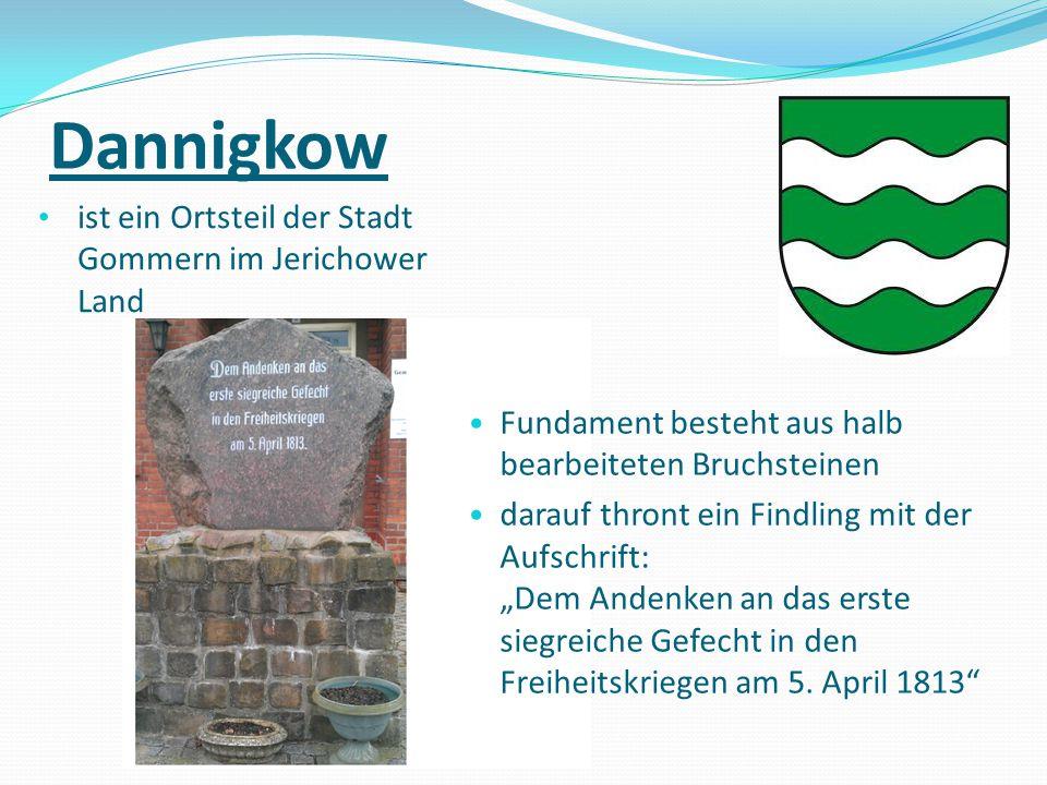 Dannigkow ist ein Ortsteil der Stadt Gommern im Jerichower Land