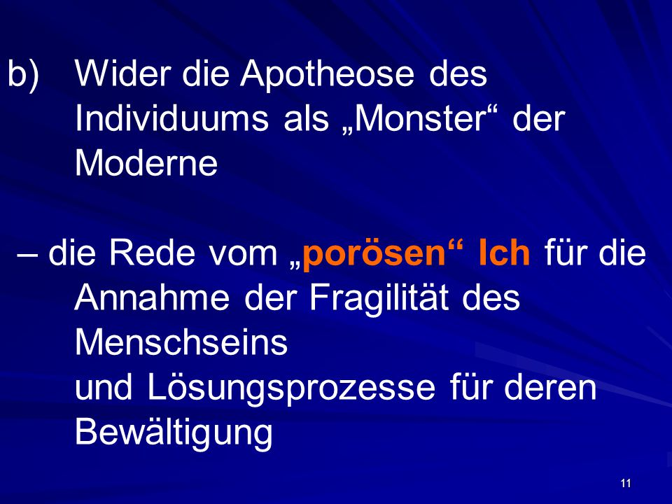 "Wider die Apotheose des Individuums als ""Monster der Moderne"