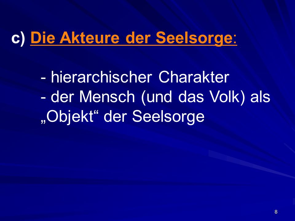 c) Die Akteure der Seelsorge: