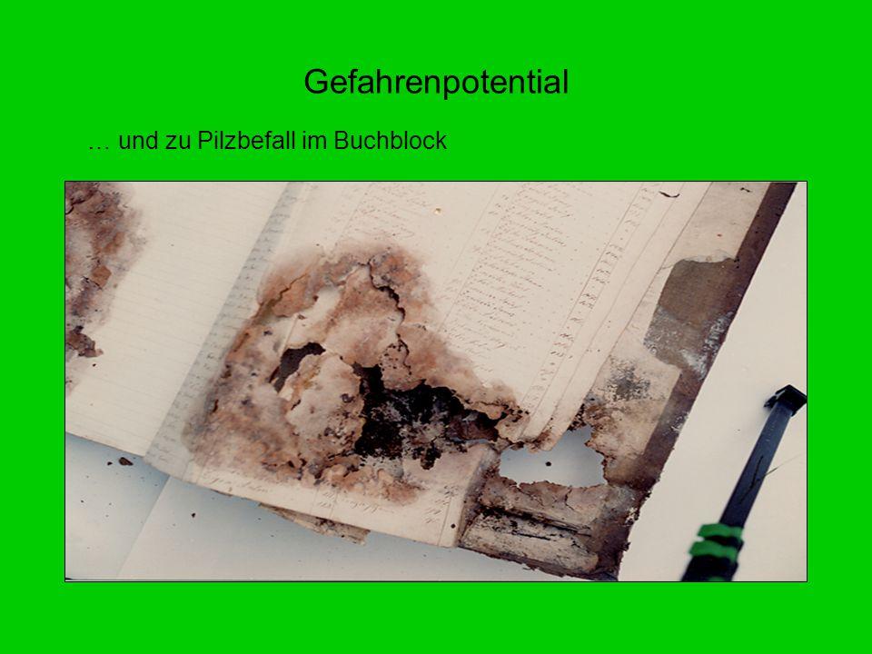 Gefahrenpotential … und zu Pilzbefall im Buchblock