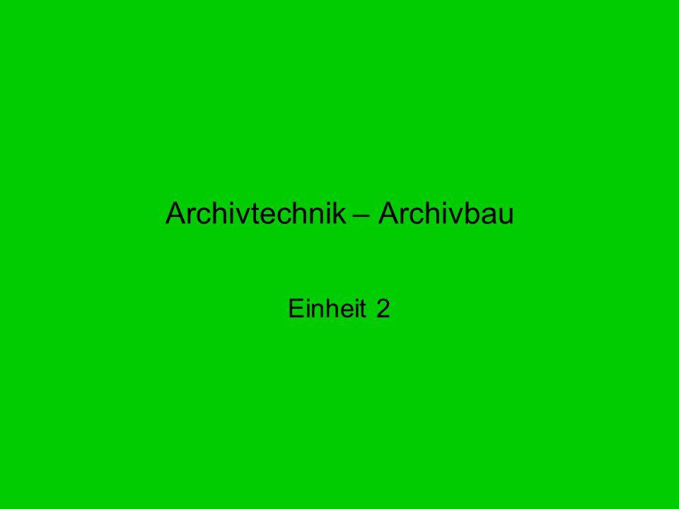 Archivtechnik – Archivbau