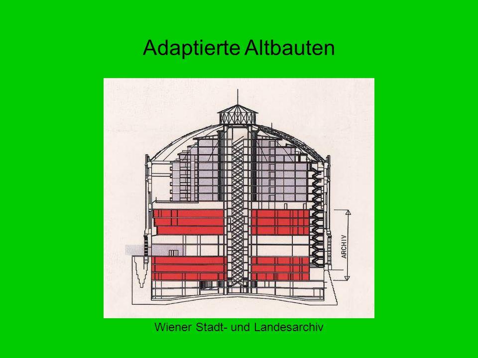 Adaptierte Altbauten Wiener Stadt- und Landesarchiv