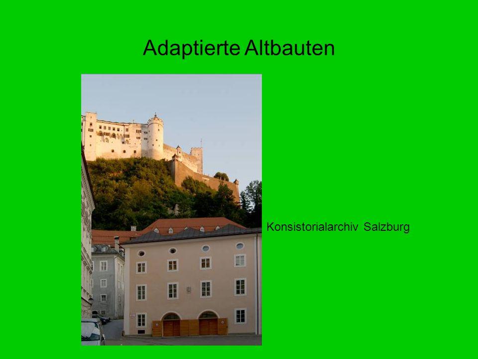 Adaptierte Altbauten Konsistorialarchiv Salzburg