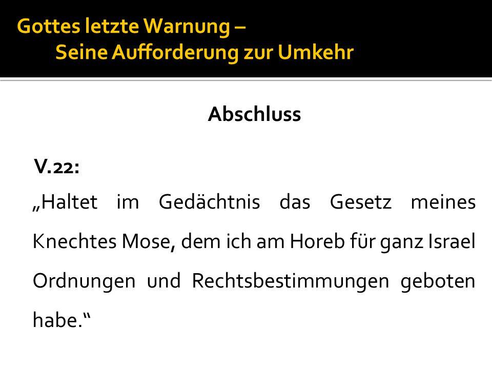 Gottes letzte Warnung – Seine Aufforderung zur Umkehr