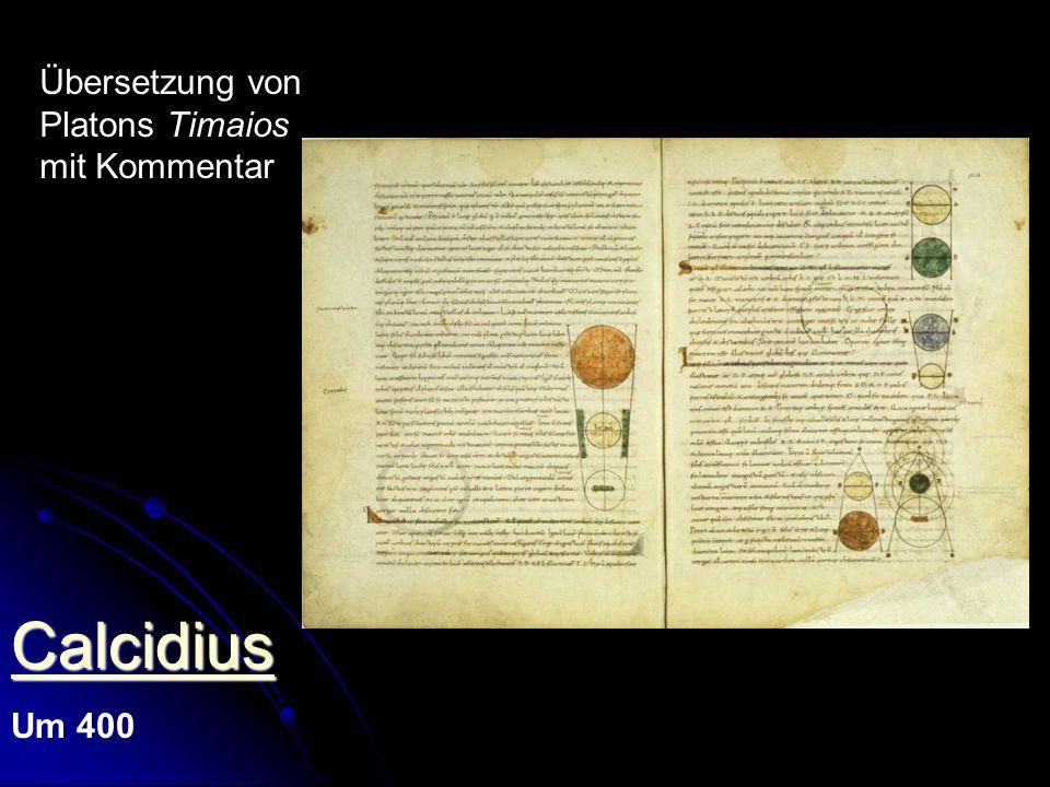 Calcidius Übersetzung von Platons Timaios mit Kommentar Um 400