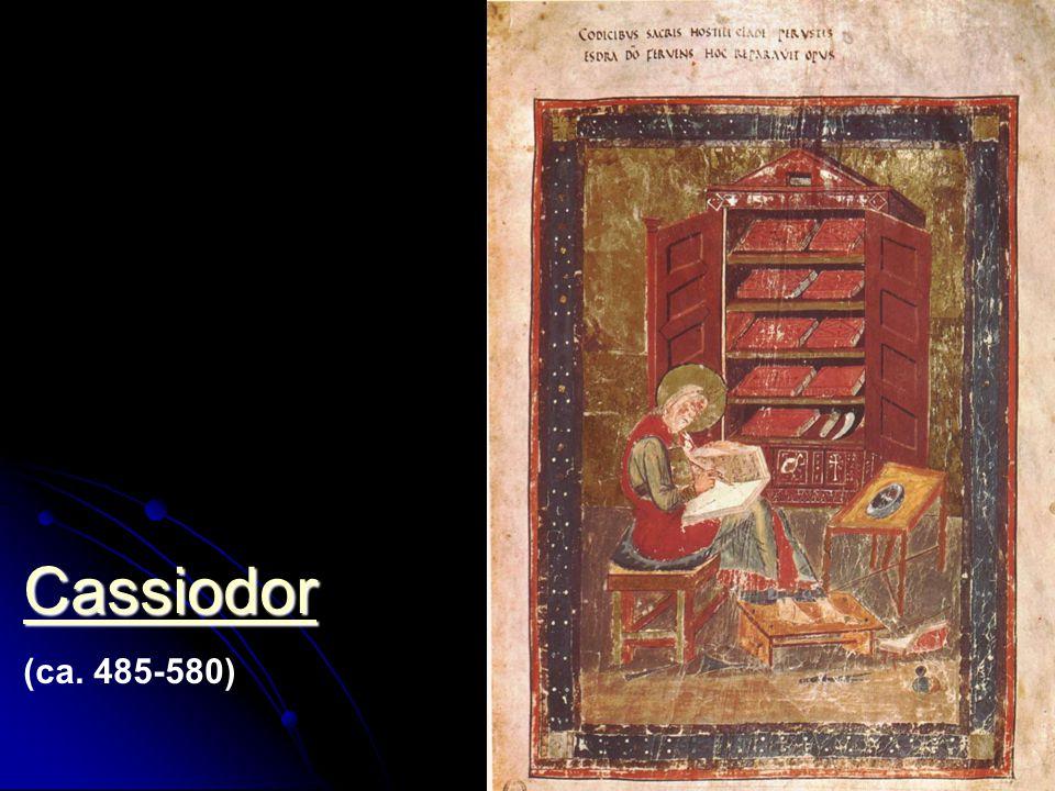 Cassiodor (ca. 485-580)
