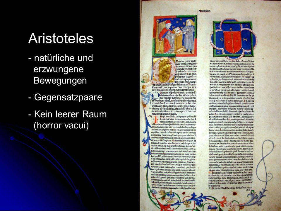Aristoteles natürliche und erzwungene Bewegungen Gegensatzpaare