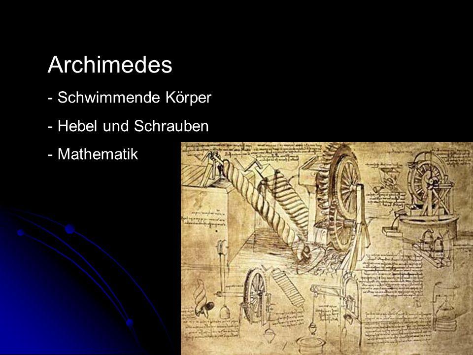 Archimedes Schwimmende Körper Hebel und Schrauben Mathematik