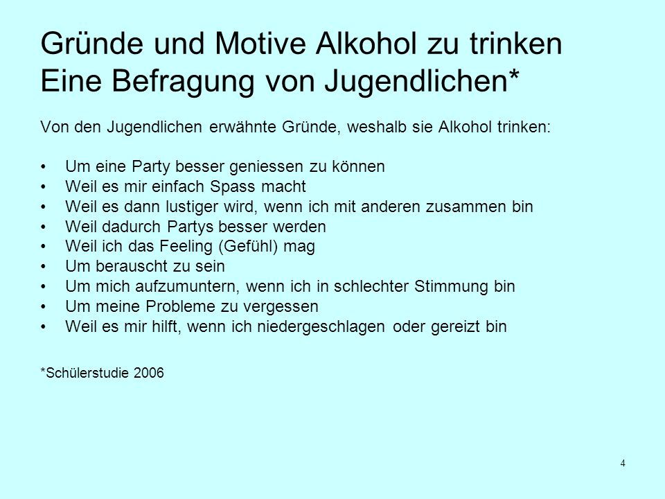 Gründe und Motive Alkohol zu trinken Eine Befragung von Jugendlichen*