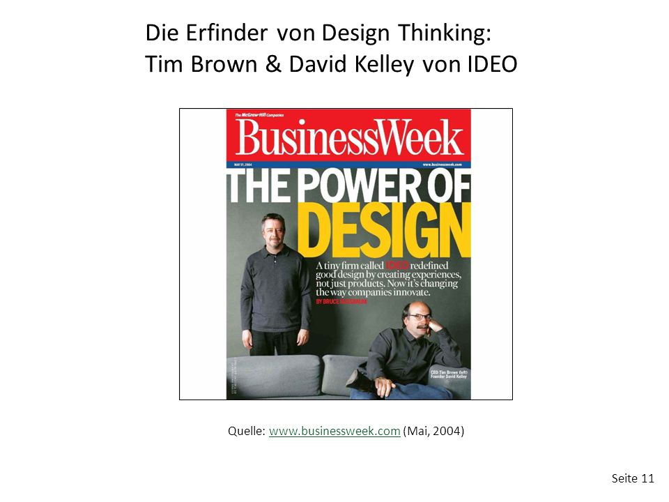 Die Erfinder von Design Thinking: Tim Brown & David Kelley von IDEO