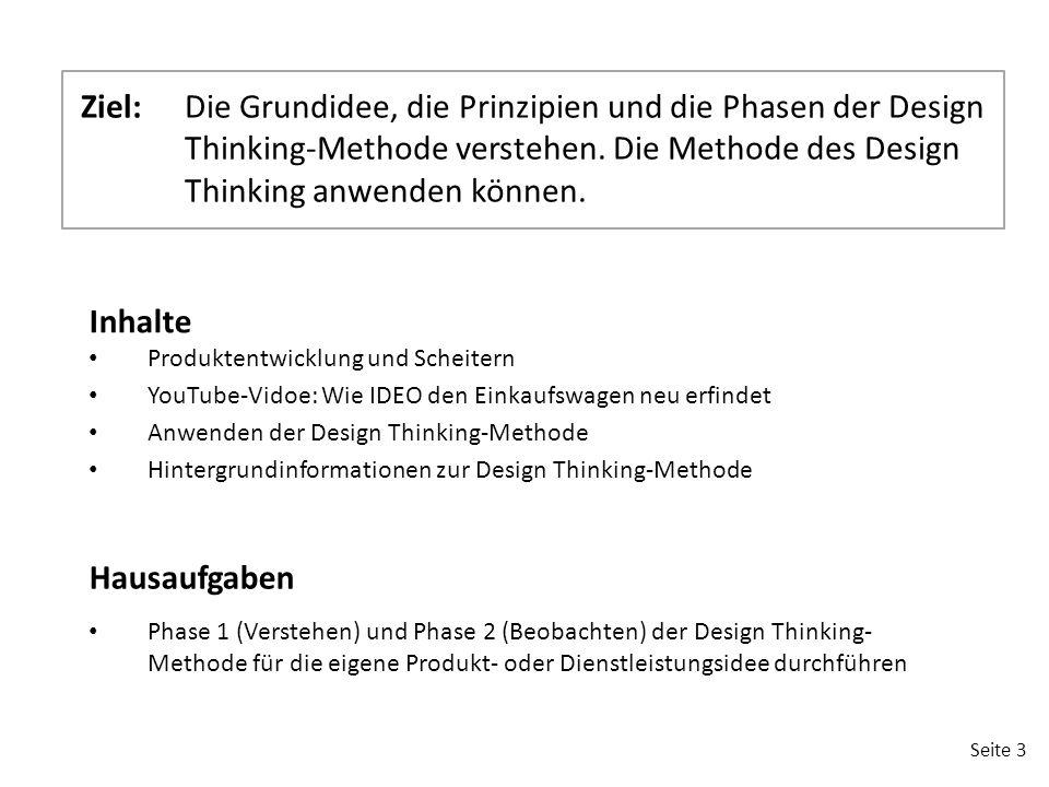 Ziel: Die Grundidee, die Prinzipien und die Phasen der Design Thinking-Methode verstehen. Die Methode des Design Thinking anwenden können.