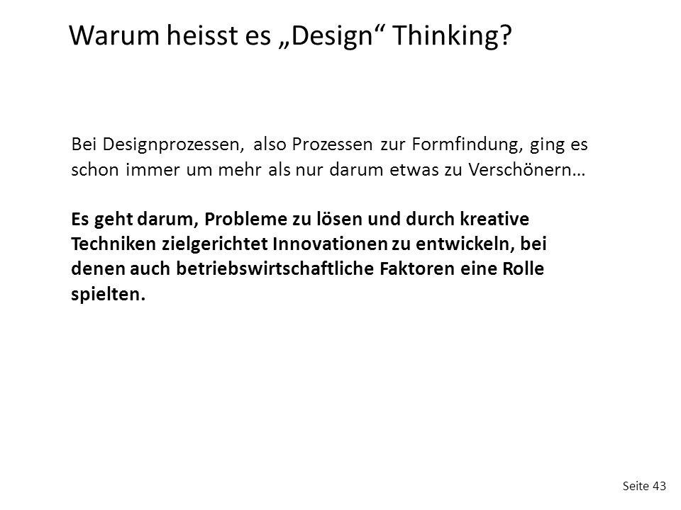 """Warum heisst es """"Design Thinking"""