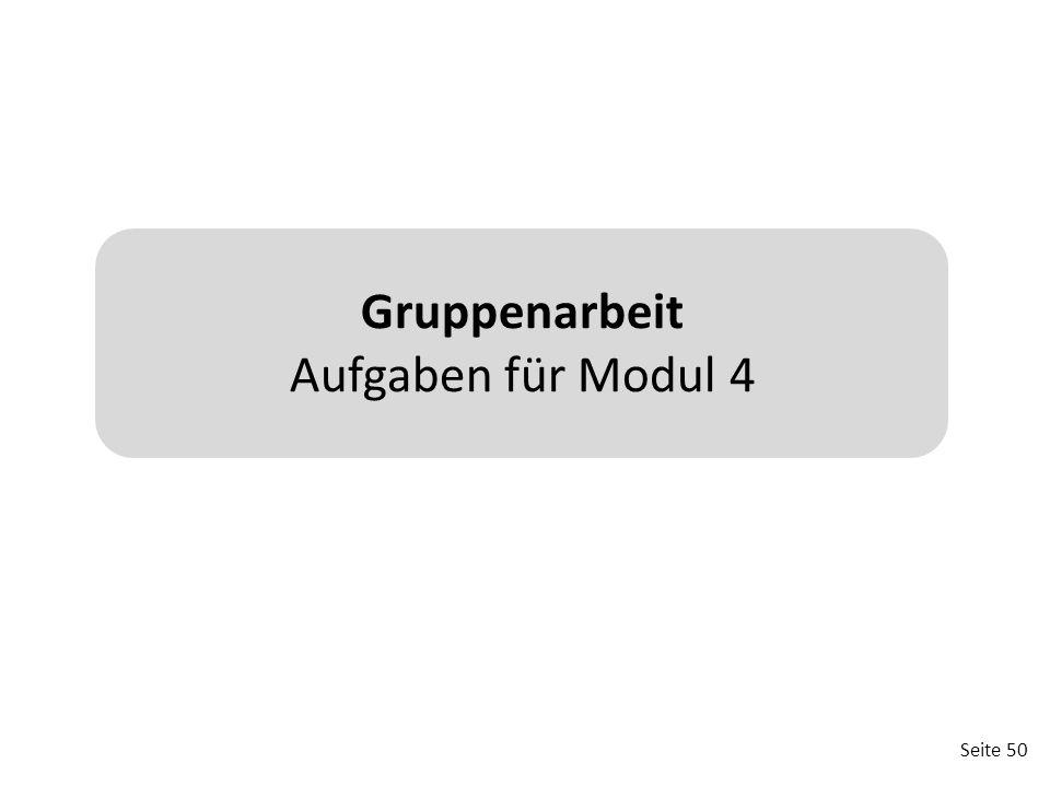 Gruppenarbeit Aufgaben für Modul 4