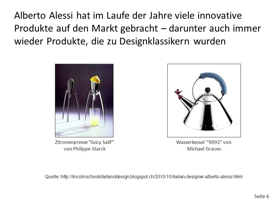 Alberto Alessi hat im Laufe der Jahre viele innovative Produkte auf den Markt gebracht – darunter auch immer wieder Produkte, die zu Designklassikern wurden