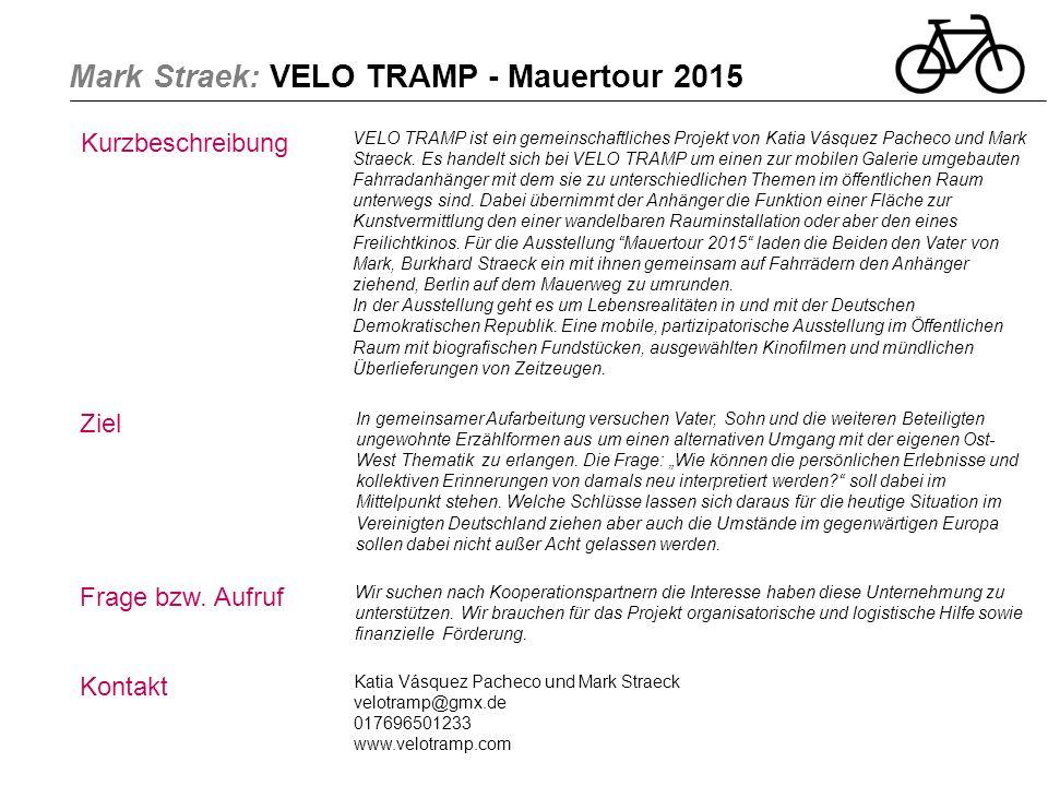 Mark Straek: VELO TRAMP - Mauertour 2015