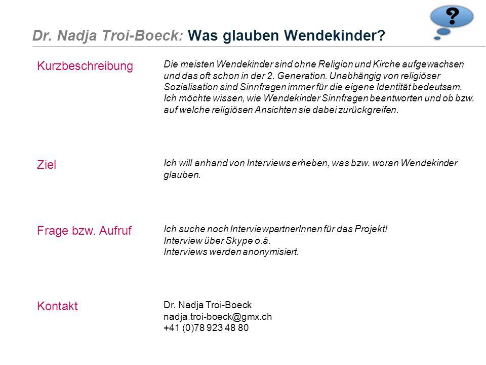 Dr. Nadja Troi-Boeck: Was glauben Wendekinder