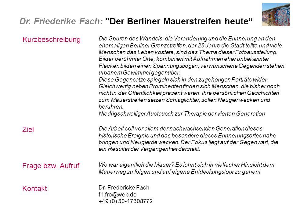 Dr. Friederike Fach: Der Berliner Mauerstreifen heute