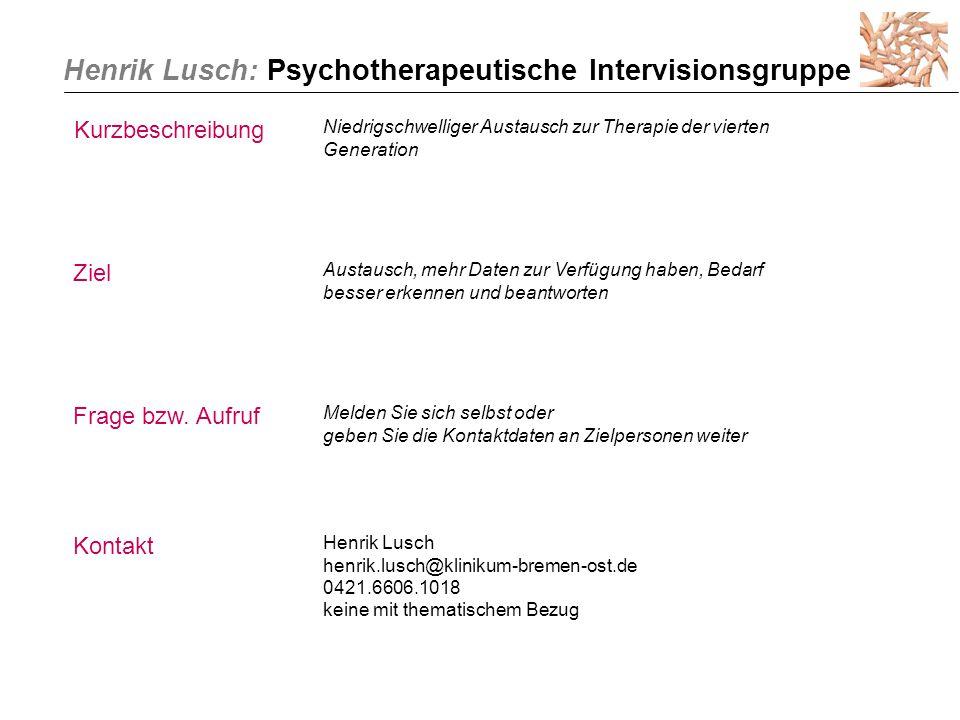 Henrik Lusch: Psychotherapeutische Intervisionsgruppe